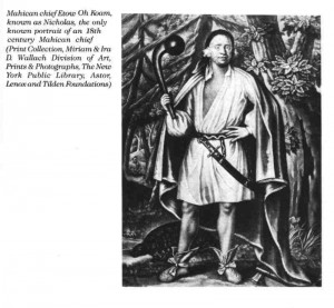 Mahican Etow Oh Koam, known as Nicholas (18th century depiction from New York Public Library Collections)